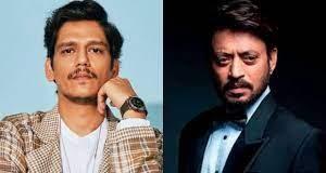 Irrfan Khan, Irrfan kept recommending my name to various producers - Vijay Varma remembers Irrfan